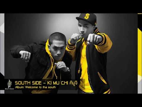 Southside - Ki mu chi คิมูจิ