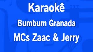 Karaok Bumbum Granada MCs Zaac e Jerry.mp3