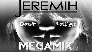 Jeremih - Don't Tell 'Em MEGAMIX (ft. Ace Hood, T.I., Ty Dolla $ign, G-Unit, Pitbull, Migos, & MORE)