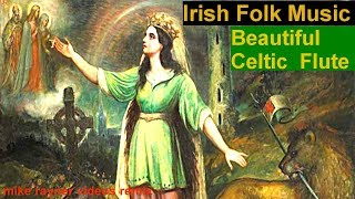 Best Celtic Folk Music, Beautiful Irish Flute Acoustic Guitar Country Folk Song (Inisheer)