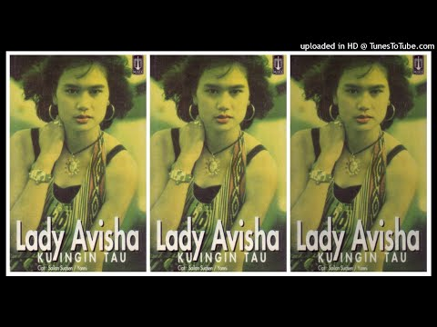 Lady Avisha - Ku Ingin Tau (1994) Full Album