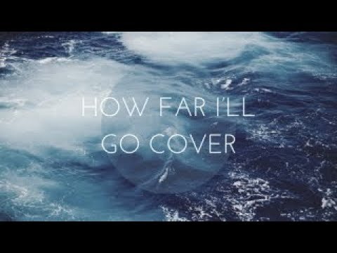 How far I'll go cover