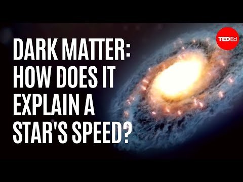 Video image: Dark matter: How does it explain a star's speed? - Don Lincoln