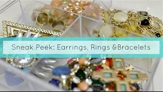 A Sneak Peek:  Earrings, Rings And Bracelets