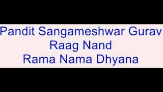 Pandit Sangameshwar Gurav - Raag Nand
