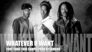 WHATEVER YOU WANT(PROD BY FAMBRO)