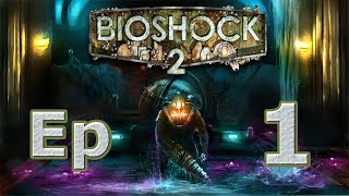 Bioshock 2 Remastered   Ep 1 Rapture sigue viva