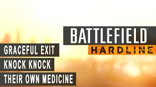 Battlefield Hardline - Graceful Exit, Knock Knock, Their Own Medicine Achievement/Trophy Guide