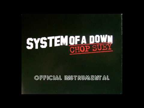 System of a Down - Chop Suey official instrumental