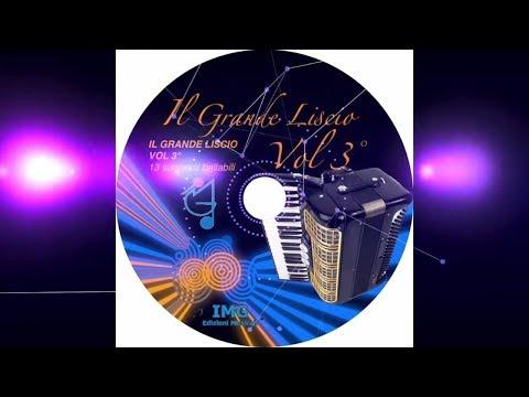 Il grande LISCIO vol 3 mazurka polka valzer tango fox tarantella per FISARMONICA ballabili
