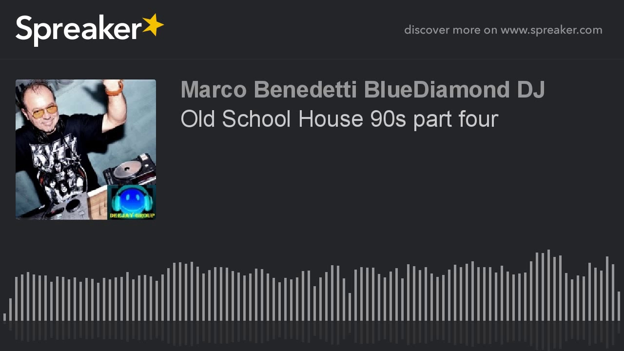 Old school house 90s part four creato con spreaker youtube for Old school house music playlist