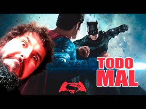 BATMAN VS SUPERMAN: TODO MAL