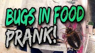 Bugs in food prank