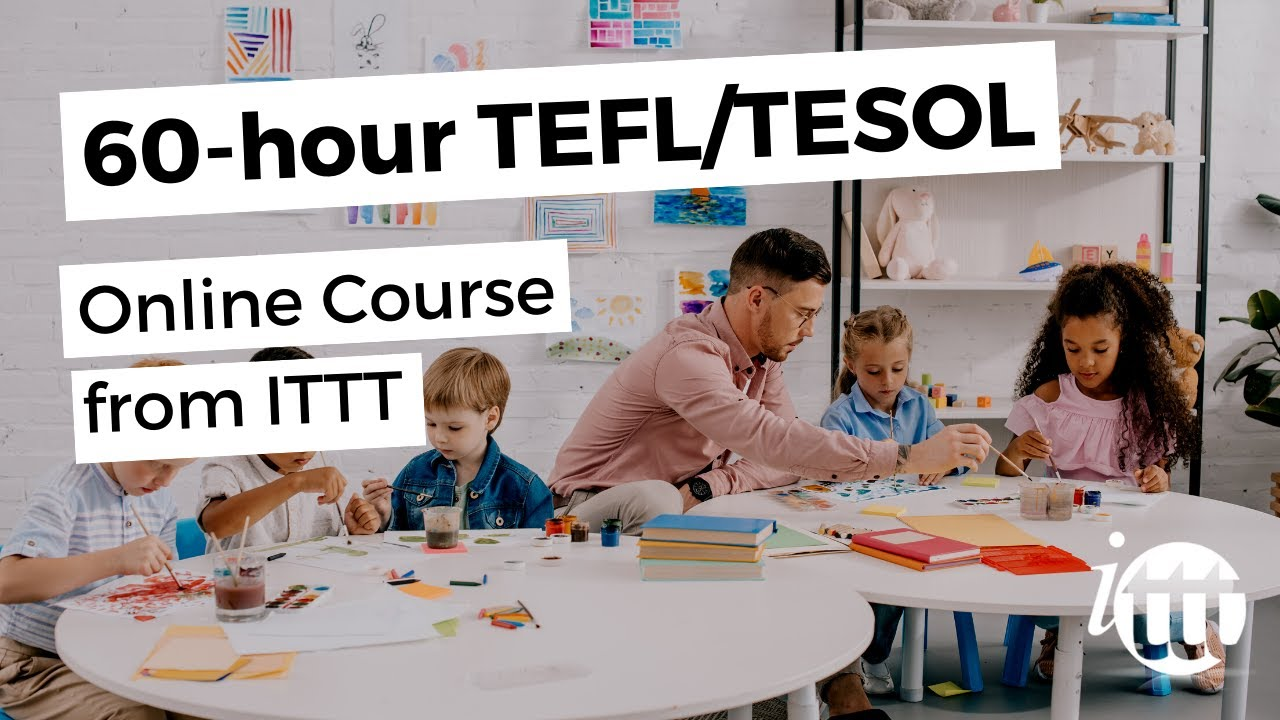 60-hr TEFL course with tutor support & videos
