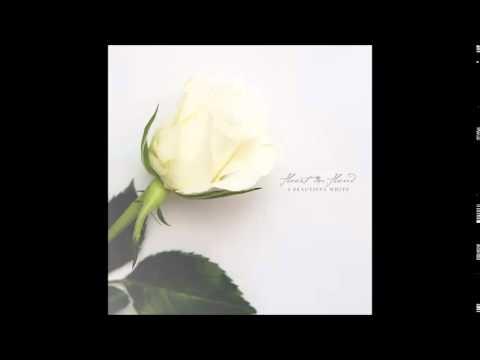 Heart in Hand - A Beautiful White (Full Album)