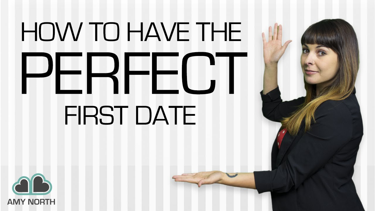 The Perfect Date First To How Make