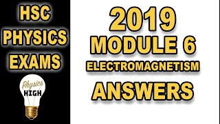 Answers to the HSC Physics exam 2019 - Module 6 - Electromagnetism