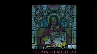 The Game - Hallelujah (Official Video)