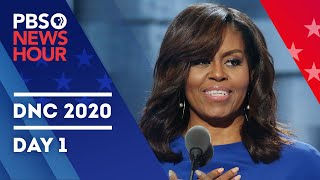 WATCH LIVE: Full 2020 Democratic National Convention | DNC Night 1 | PBS NewsHour special coverage