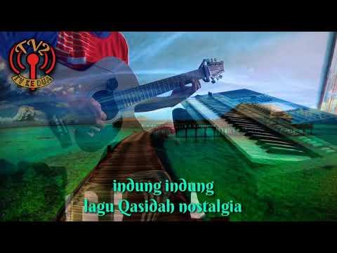 Indung indung lagu Qasidah nostalgia