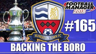 Backing the Boro FM18 | NUNEATON | Part 165 | THE DOUBLE? | Football Manager 2018