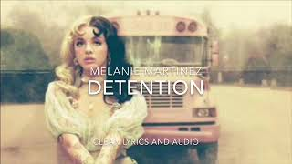 Download DETENTION MELANIE MARTINEZ CLEAN AUDIO AND LYRICS