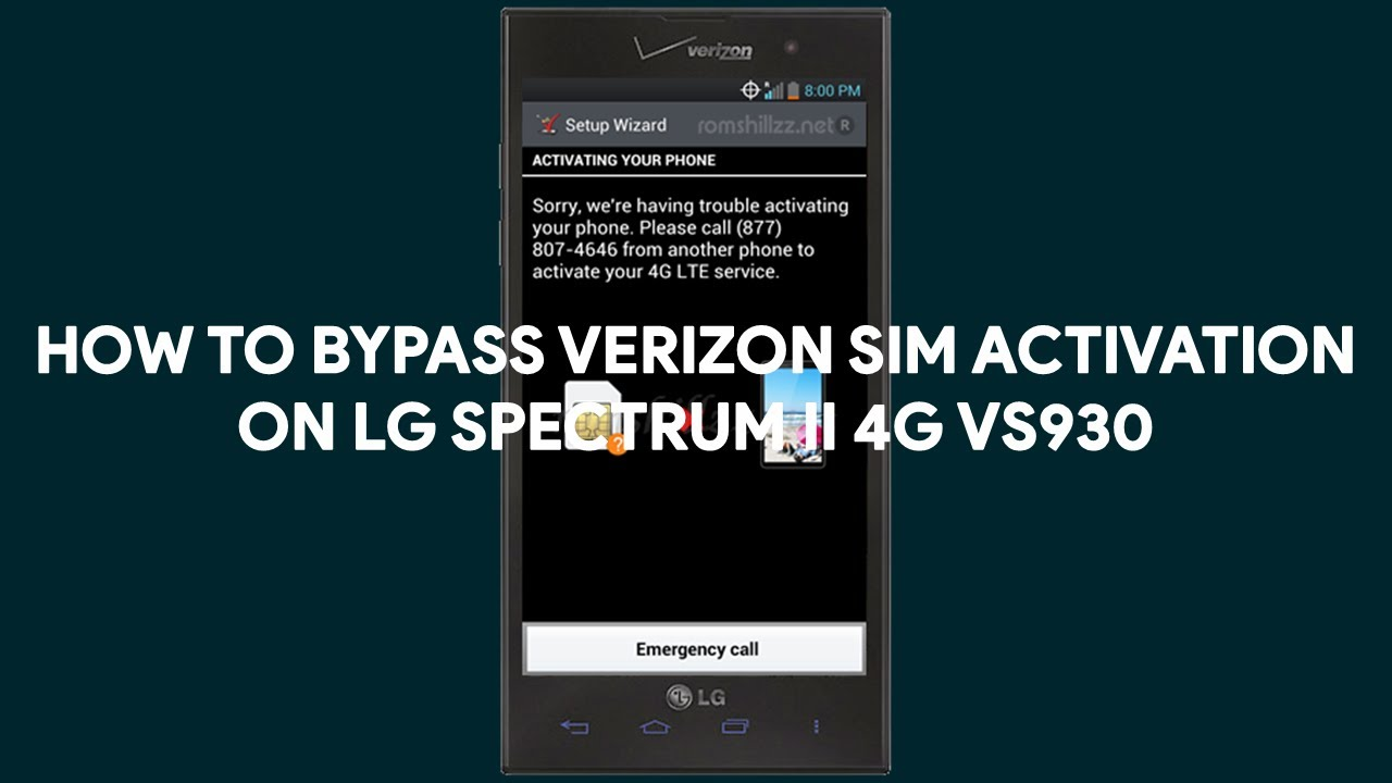 How To Bypass Verizon SIM Activation on LG Spectrum II 4G VS930 -  [romshillzz]