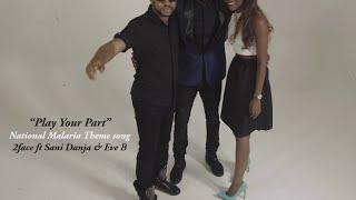 Play Your Part - 2face ft Sani Danja &Eve-B (Video)