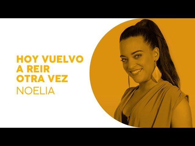 Hoy vuelvo a reír otra vez - Noelia | Eurotemazo | Eurovisión 2019