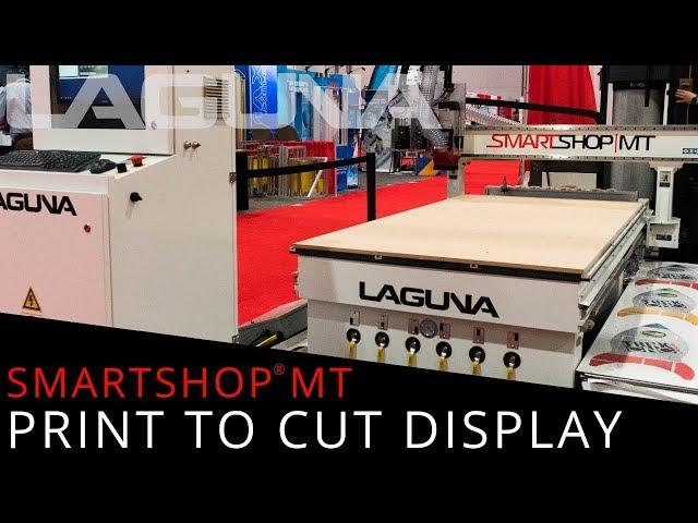 Print to Cut Display with a Multi-Tool CNC | Laguna Tools