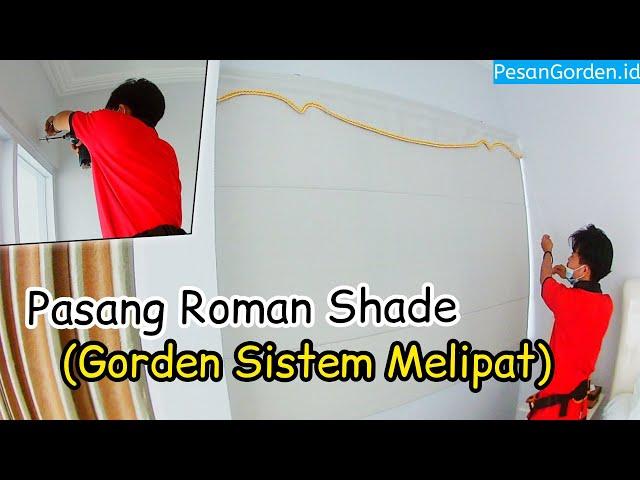 PASANG ROMAN SHADE & ROLLER BLIND | PesanGorden.id