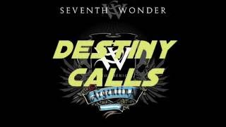 Watch Seventh Wonder Destiny Calls video