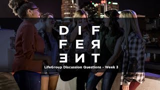Different LifeGroup Discussion Questions - Week 3