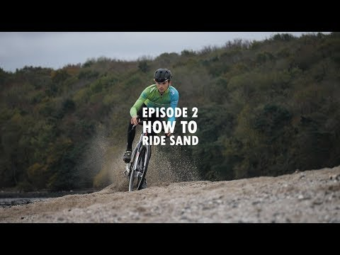 Cameron's Cyclocross Skills EP2 - How to Ride Sand