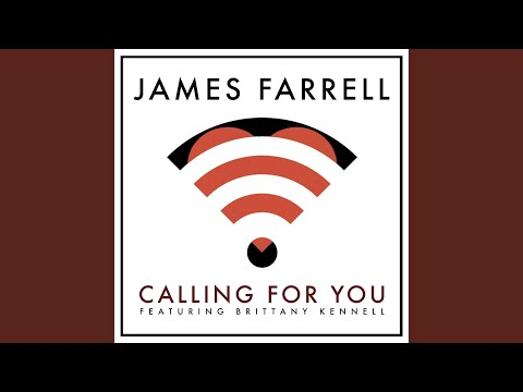 Calling for You (feat. Brittany Kennell)