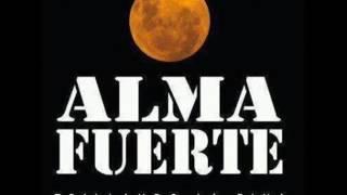 ALMAFUERTE - trillando la fina FULL CD YouTube Videos
