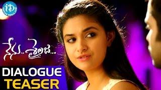 Nenu Sailaja Movie - Dialogue Teaser || Ram || Keerthi Suresh || Kishore Tirumala || DSP