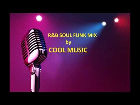 R&B SOUL FUNK MIX By COOL MUSIC