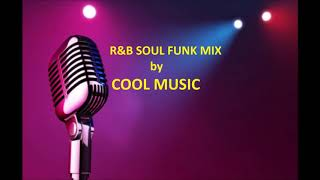 R&B SOUL FUNK MIX by COOL MUSIC