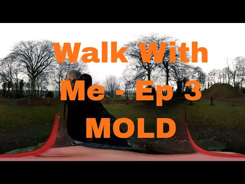 Walk With Me Episode 4 - Yr Wyddgrug (Bailey Hill)