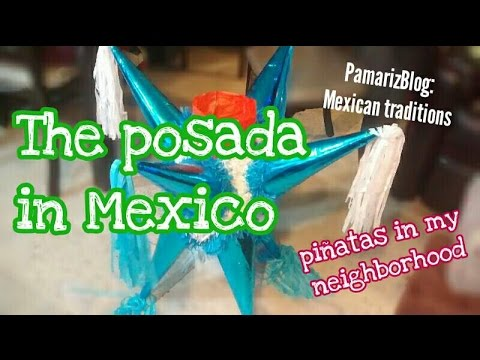 THE POSADA IN MEXICO (The posada Party in my neighborhood)