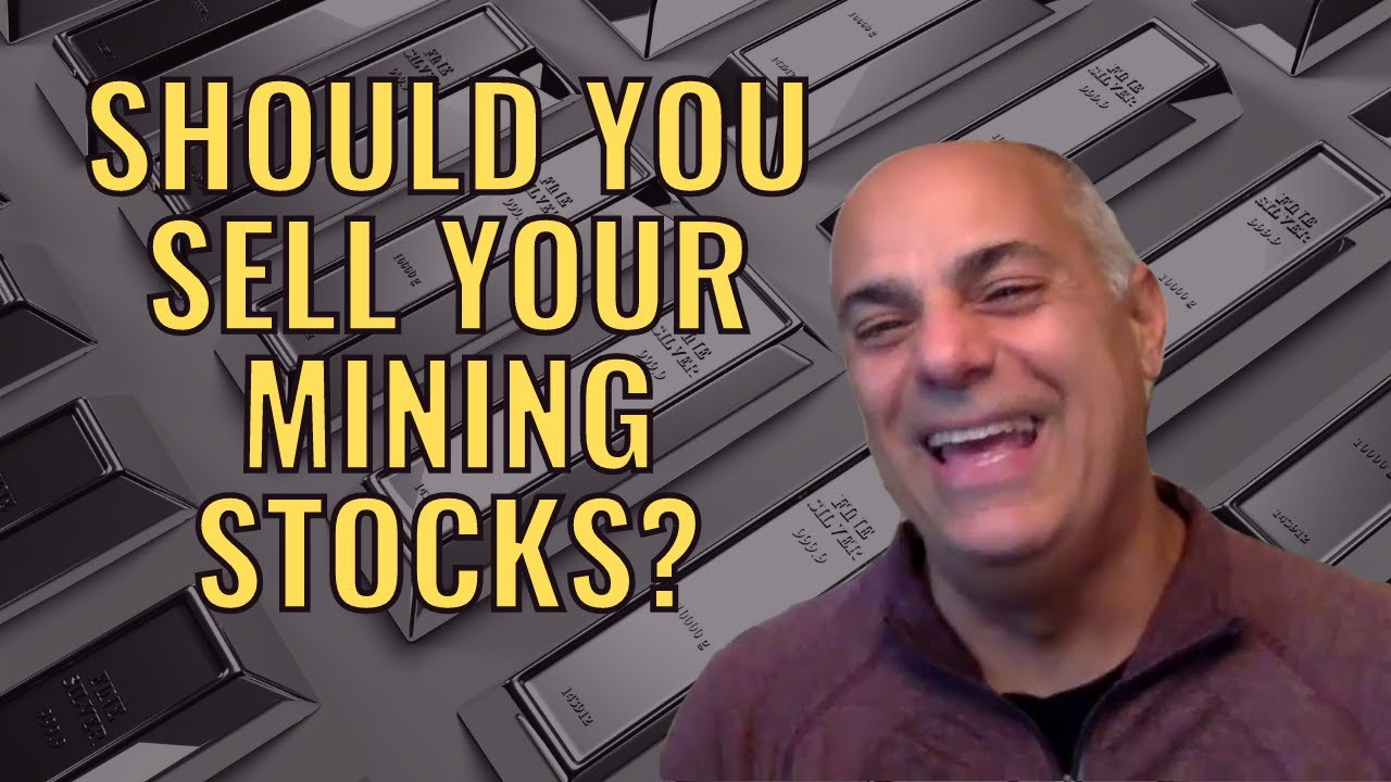Should You Sell Your Gold and Silver Stocks?