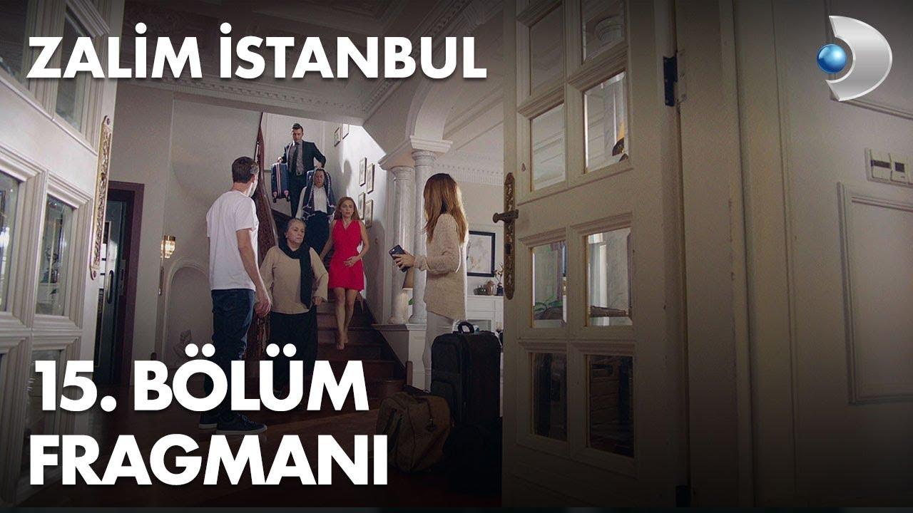 Zalim istanbul 15 bölüm full izle tek parça kanal d