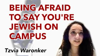 Being Afraid to Say You're Jewish on Campus