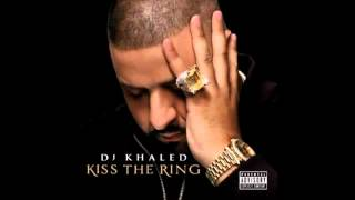 [DOWNLOAD]DJ Khaled -- Kiss the Ring[FULL ALBUM LEAK]