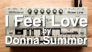 "The Bass Line Of ""I Feel Love"" On A TB-303"