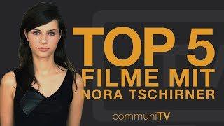 Top 5: nora tschirner filme