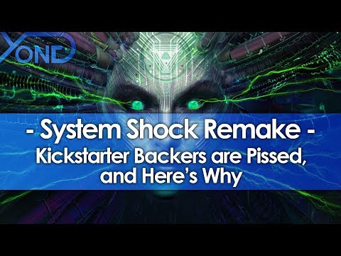 Why System Shock Remaster Kickstarter Backers are Pissed