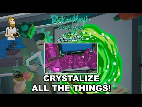 PURPLE CRYSTAL ALL THE THINGS! | Rick and Morty Simulator: Virtual Rick-Ality