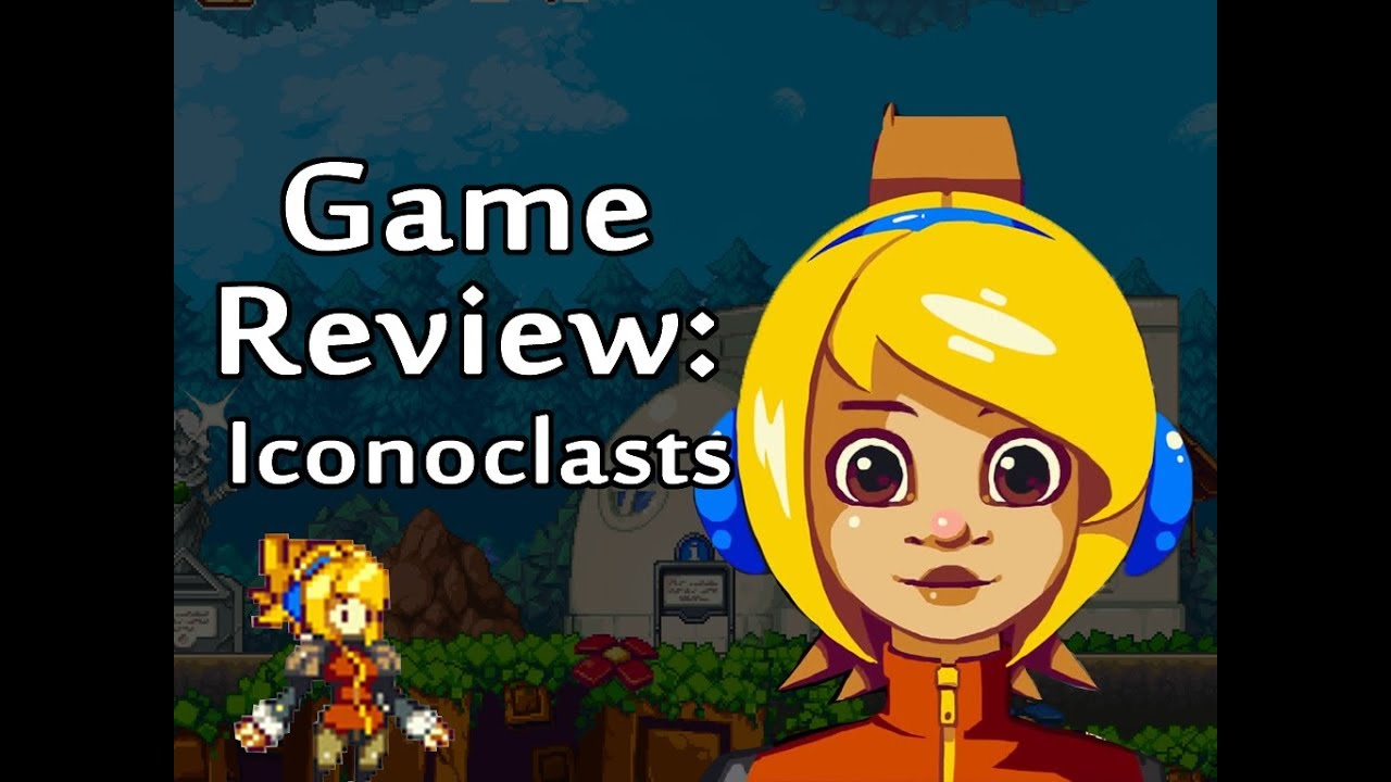 ☺Game Review: Iconoclasts☻